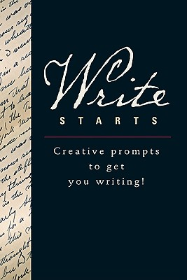 Write Starts: Creative Prompts to Get You Writing! - Running Press (Creator)