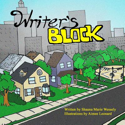Writer's Block - Wessely, Shauna