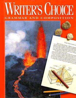 Writer's Choice: Grammar and Composition; Grade 7 - Royster, Jacqueline Jones, and Lester, Mark