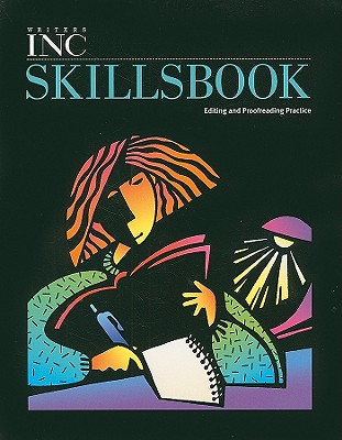 Writers Inc Skillsbook: Editing and Proofreading Practice