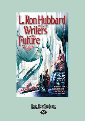 Writers of the Future Volume 25 - Hubbard, L. Ron