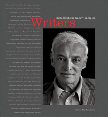 Writers: Photographs - Crampton, Nancy (Photographer), and Strand, Mark (Preface by)