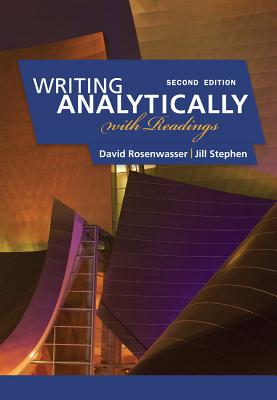 Writing Analytically: With Readings - Rosenwasser, David, and Stephen, Jill