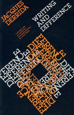 Writing and Difference - Derrida, Jacques, Professor, and Bass, Alan (Translated by)