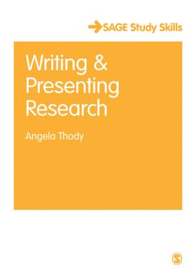 Writing and Presenting Research - Thody, Angela, Professor
