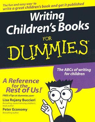 Writing Children's Books for Dummies - Buccieri, Lisa Rojany, and Economy, Peter
