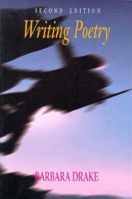 Writing Poetry - Drake, Barbara