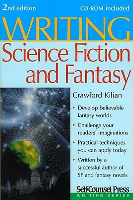 Writing Science Fiction and Fantasy - Kilian, Crawford