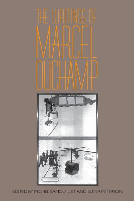 Writings of Marcel Duchamp PB - Sanouillet, Michel (Editor), and Peterson, Elmer (Editor), and Duchamp, Marcel