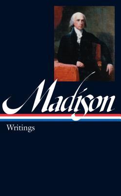 Writings - Madison, James
