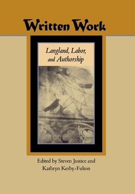 Written Work: Langland, Labor, and Authorship - Justice, Steven (Editor)