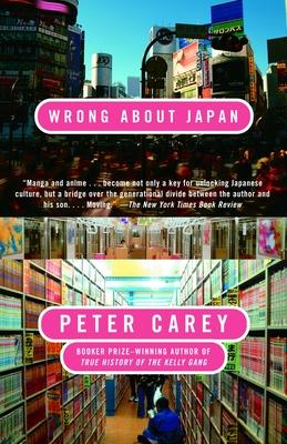 Wrong about Japan - Carey, Peter