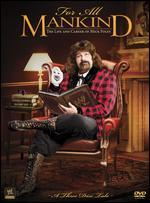 WWE: For All Mankind - The Life and Career of Mick Foley [3 Discs]