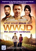 WWJD: What Would Jesus Do? - The Journey Continues - Gabriel Sabloff
