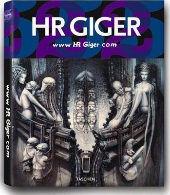 WWW HR Giger Com - Taschen Publishing (Creator)