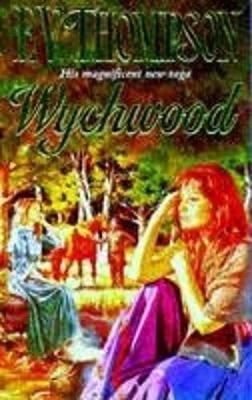 Wychwood - Thompson, E. V.
