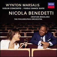 Wynton Marsalis: Violin Concerto; Fiddle Dance Suite - Nicola Benedetti (violin); Philadelphia Orchestra; Cristian Macelaru (conductor)