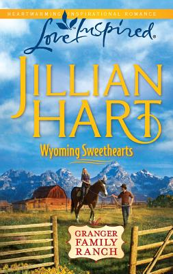 Wyoming Sweethearts - Hart, Jillian