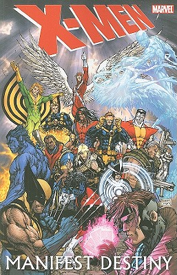 X-men: Manifest Destiny - Carey, M. J. (Text by), and Tieri, Frank (Text by), and Aaron, Jason (Text by)