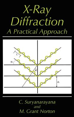X-Ray Diffraction - Suryanarayana, C, and Norton, M G