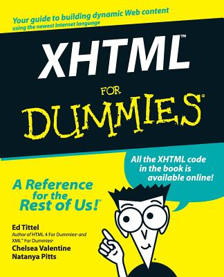 XHTML for Dummies - Tittel, Ed, and Valentine, Chelsea, and Pitts, Natanya