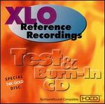 XLO/Reference Recordings: Test/Burn-In CD