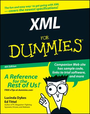 XML for Dummies - Tittel, Ed, and Dykes, Lucinda