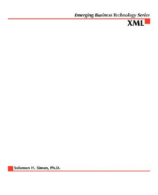 XML: Foundations for Enterprise E-Business Solutions - Simon, Hank (Conductor)