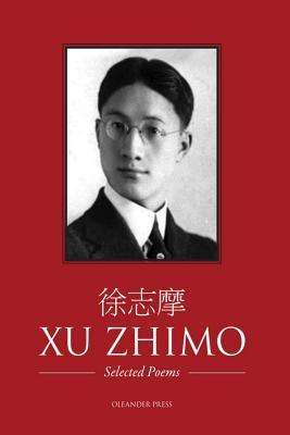 Xu Zhimo - Selected Poems - Xu, Zhimo