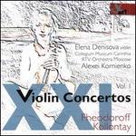 XXI Violin Concertos, Vol. 1: Fheodoroff, Kollontay