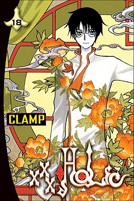 Xxxholic, Volume 18 - CLAMP, and Flanagan, William (Translated by)