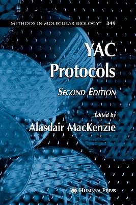 YAC Protocols - MacKenzie, Alasdair (Editor)