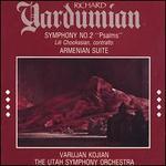 Yardumian: Symphony No. 2; Armenian Suite