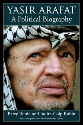 Yasir Arafat: A Political Biography - Rubin, Barry, and Rubin, Judith Colp