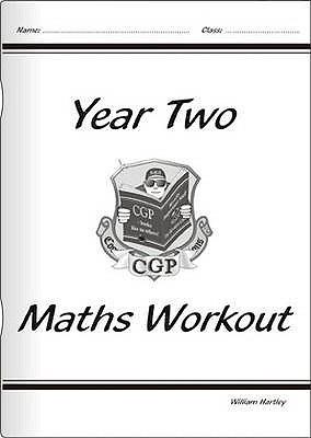 Year Two: Maths Workout - Hartley, William
