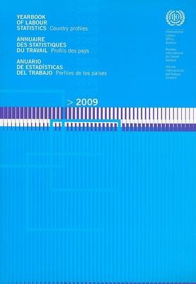 Yearbook of Labour Statistics/Annuaire Des Statistiques Du Travail/Anuario de Estadisticas del Trabajo: Country Profiles/Profils Des Pays/Perfiles de Los Paises - International Labor Office