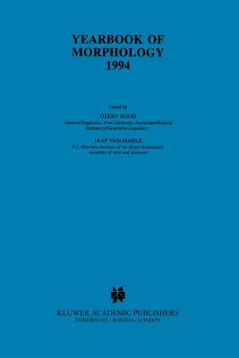 Yearbook of Morphology 1994 - Booij, Geert (Editor), and Marle, Jaap van (Editor)