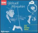 Yehudi Menuhin: 80th Birthday Edition