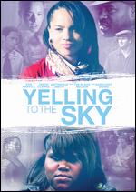 Yelling to the Sky - Victoria Mahoney