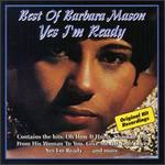 Yes I'm Ready: Best of Barbara Mason