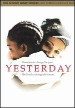 Yesterday - Darrell James Roodt
