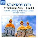 Yevhen Stankovych: Symphonies Nos. 1, 2 and 4