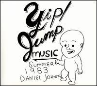 Yip/Jump Music - Daniel Johnston