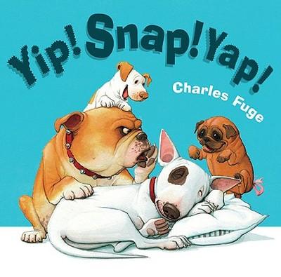 Yip! Snap! Yap! - Fuge, Charles