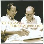 Yo-Yo Ma Plays Ennio Morricone - Yo-Yo Ma
