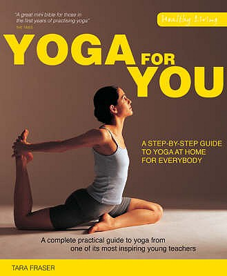 Yoga for You - Fraser, Tara