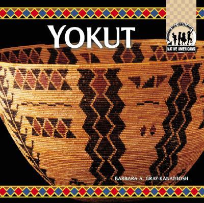 Yokut - Gray-Kanatiiosh, Barbara A