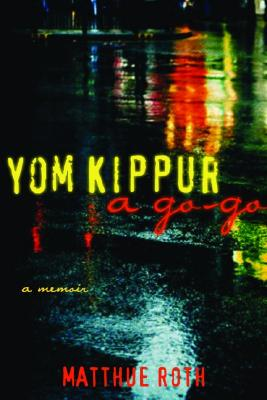 Yom Kippur a Go-Go - Roth, Matthue