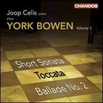 York Bowen: Works for Piano, Vol. 3