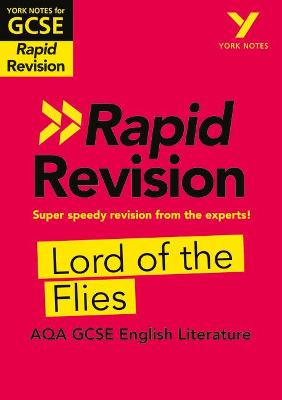 York Notes for AQA GCSE (9-1) Rapid Revision: Lord of The Flies - Refresh, Revise and Catch up! - Kemp, Beth